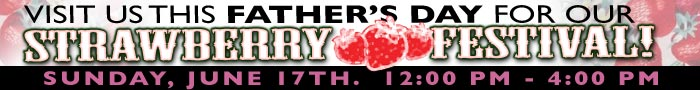 Father's day Strawberry Fest June 19, 2016 @ 12-4pm